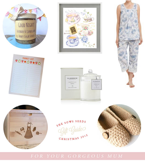 Gift Guide, for your gorgeous mum | She Sows Seeds