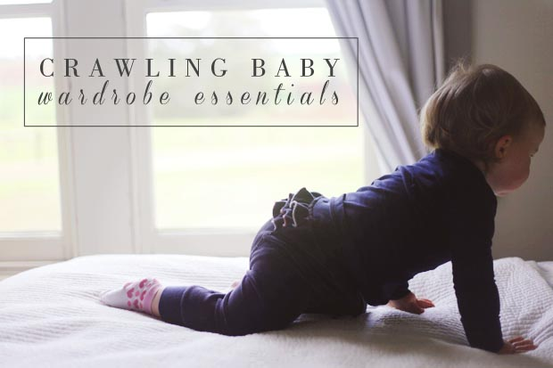 Crawling Baby Wardrobe Essentials | She Sows Seeds